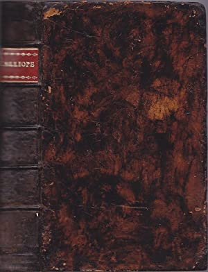 Calliope or the Musical Miscellany : A Select Collection of the Most Approved English, Scots, and ...