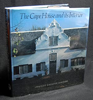 The Cape House and its Interior: A. M. Obholzer,