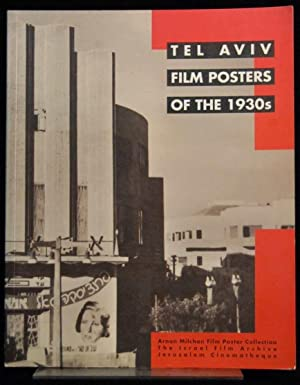 Tel Aviv Film Posters of the 1930s: Tartakover, David (ed.)