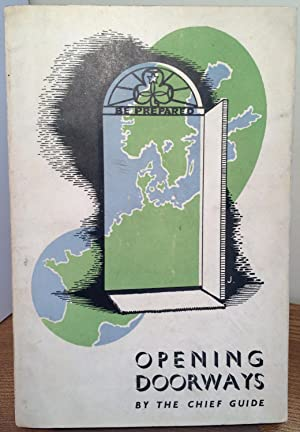 Opening Doorways: The story of the Chief's travels in Europe during 1945