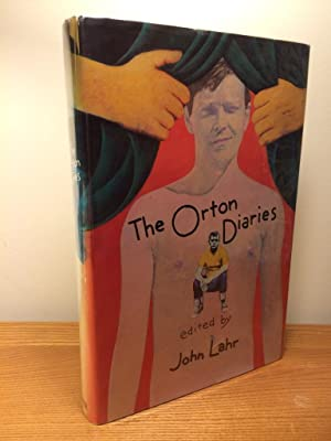 The Orton Diaries Including the correspondence of Edna Welthorpe and others