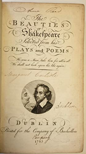 The Beauties of Shakespeare; Selected from his Plays and Poems.