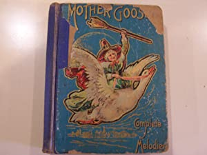 Mother Goose's Nursery Rhymes: A Collection of Alphabets, Rhymes, Tales and Jingles