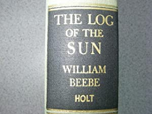 The Log of the Sun: Beebe, William