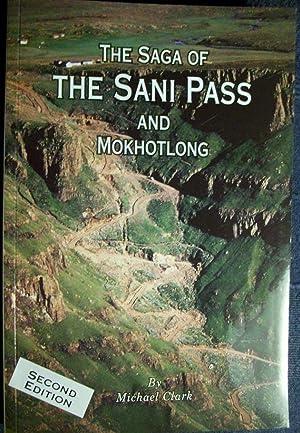 The Saga of The Sani Pass and: Clark.Michael