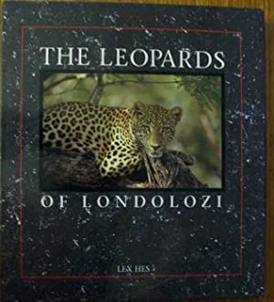 The Leopards of Londolozi: Hes,Lex