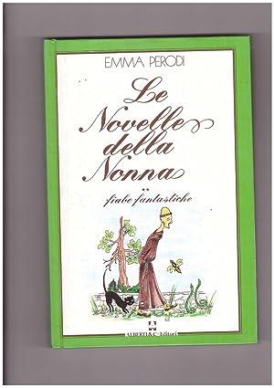 Le novelle della nonna Fiabe Fantastiche Vol.2°: Perodi Emma