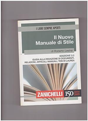 Il nuovo manuale di stile. Guida alla: Lesina Roberto