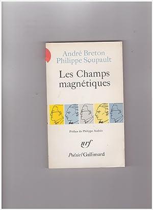 Les champs magnétiques suivi de S'il vous: Breton André -