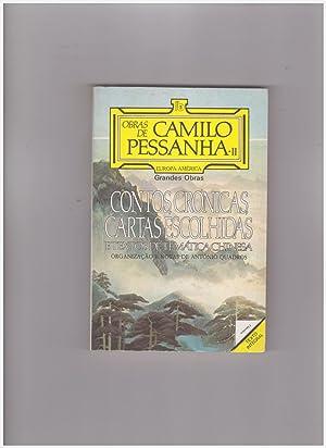 Contos - Cronicas - Cartas Escolhidas e: Pessanha Camilo