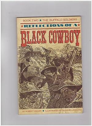 Reflections of a Black CowBoy The Buffalo: Miller Robert -