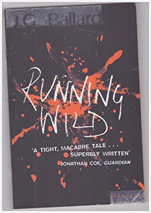 Running Wild: Ballard J.G.