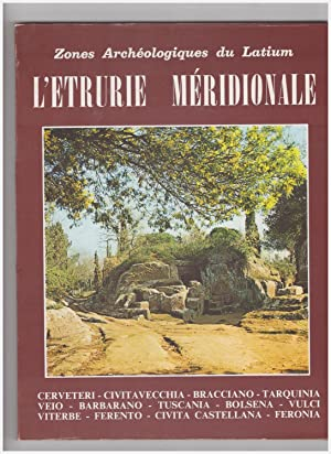 Zones Archeologiques du Latium Etrurie Meridionale: Dal Maso Leonardo