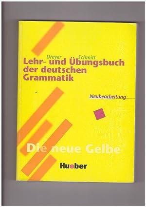 Lehr und Ubungsbuch der deutschen grammatik. Neubearbeitung.: Dreyer Hilke -