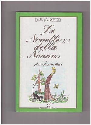 Le Novelle della Nonna vo.2 Fiabe Fantastiche: Perodi Emma