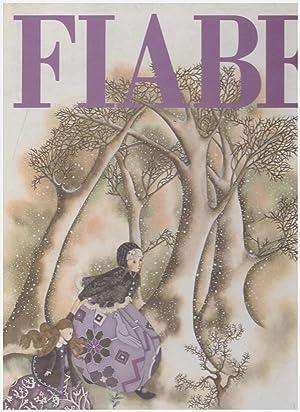 Fiabe (51 fiabe classiche di Esopo-Fedro-La Fontaine-Perrault-Grimm-Andersen-Tolstoj-Afanasjev)
