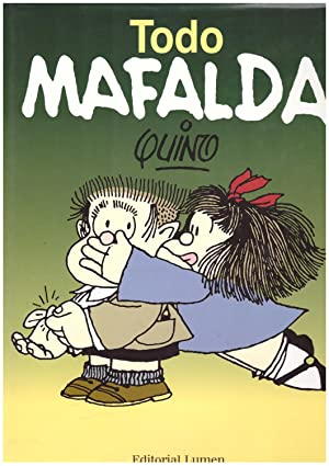 Todo Mafalda: Quino