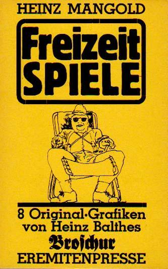 Freizeitspiele. 8 Original-Grafiken von Heinz Balthes.: Mangold, Heinz: