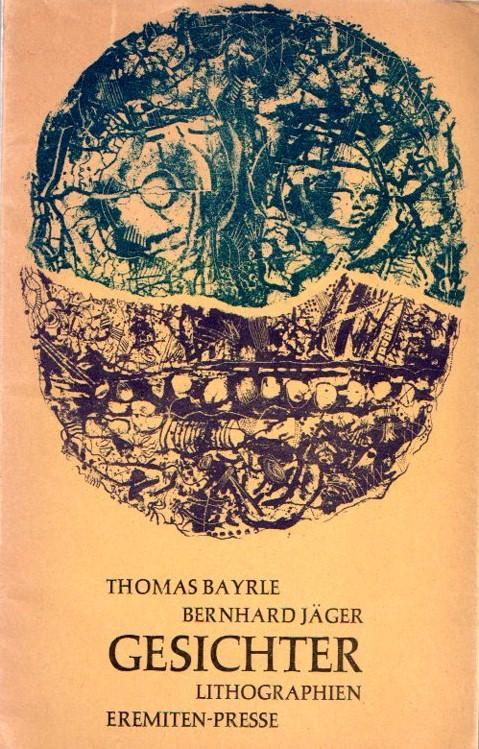 Gesichter. 10 Original-Lithographien von Thomas Bayrle und Bernhard Jäger.: Bayrle, Thomas [...