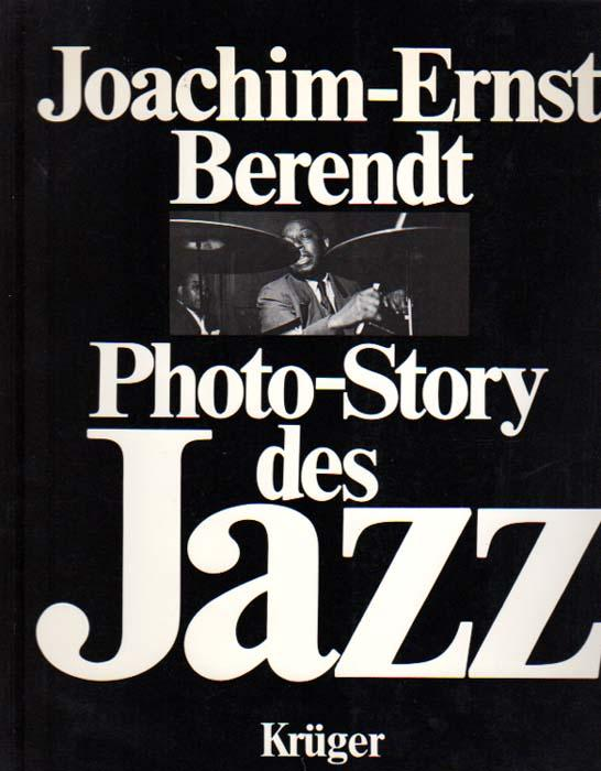 Photo-Story des Jazz.: Behrendt, Hans-Joachim:
