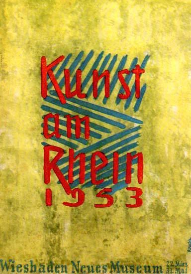 Kunst am Rhein 1953. Architektur, Plastik, Malerei, Graphik und Kunsthandwerk. Neues Museum - Gem&...