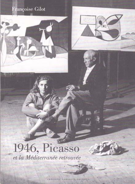 1946, Picasso et la Mediterranee retrouvee.: Picasso, Pablo -