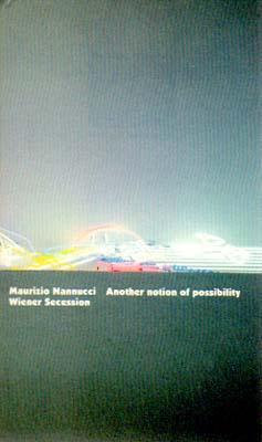 Another notion of possibility. Wiener Secession, 5.: Nannucci, Maurizio: