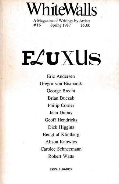 Fluxus. WhiteWalls. A Magazine of Writings by: Friedman, Ken [Herausgeber/