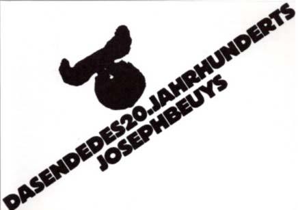 Das Ende des 20. Jahrhunderts. [Einladung] Galerie: Beuys, Joseph: