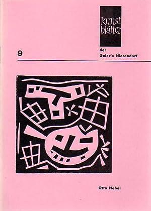 Kunstblätter der Galerie Nierendorf Nummer 9.: Nebel, Otto: