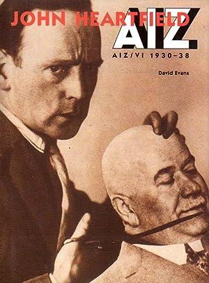 AIZ. Arbeiter-Illustrierte Zeitung. Volks Illustrierte. 1930 -: Heartfield, John -