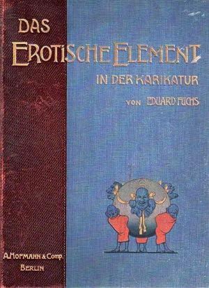 Das erotische Eelement in der Karikatur. (Der Karikatur der europäischen Völker dritter ...