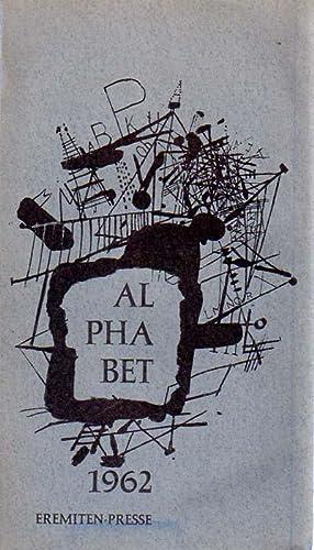 Alphabet 1962. Lyrik Jahrbuch. Herausgegeben von V.O.Stomps. Mit je 5 Serigraphien von Thomas ...