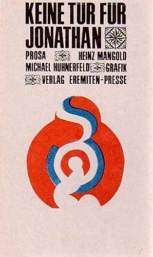 Keine Tür für Jonathan. Mit sechs Originalgraphiken von Michael Hühnerfeld.: Mangold...