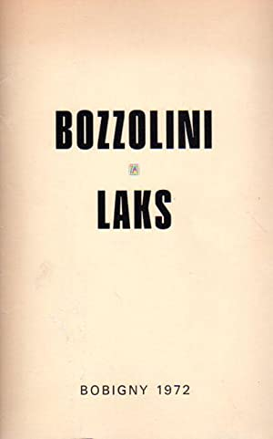 Bozzolini et Laks. Peintures, dessins, gravures. [7: Bozzolini, Silvano [und]