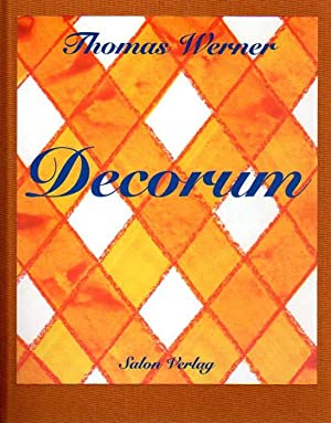 Decorum.: Werner, Thomas: