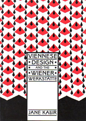 Viennese Design and the Wiener Werkstätte. Foreword by Carl E. Schorske. With 250 illustrations, ...