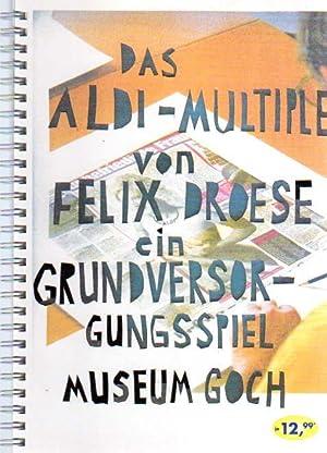 Das Aldi-Multiple von Felix Droese - ein Grundversorgungsspiel. Museum Goch, 25.4.-23.5.2004.: ...