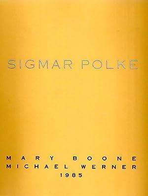 Sigmar Polke. Mary Boone / Michael Werner.: Polke, Sigmar: