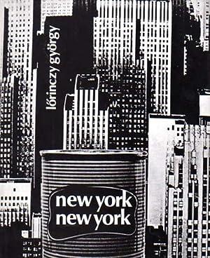 New York, New York.: Lörinczy, György: