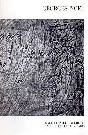 Exposition du 30 Mars 1960. Galerie Paul Facchetti.: Noel, George: