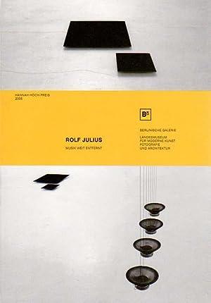 Musik weit entfernt. Hannah-Höch-Preis 2005.: Julius, Rolf: