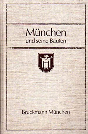München und seine Bauten nach 1912. Herausgegeben vom Bayerischen Architekten- und ...