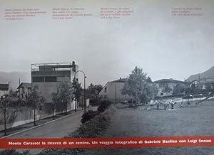 Monte Carasso: la ricerca di un centro.