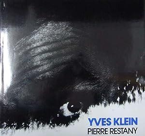 Yves Klein.: Klein, Yves - Pierre Restany: