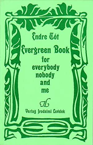 Evergreen Book for everybody nobody and me.