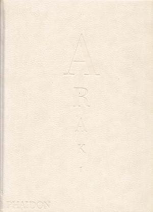 Araki. Self. Life. Death. Edited by Akiko: Araki, Nobuyoshi: