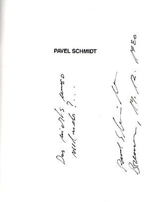 Pavel Schmidt.: Schmidt, Pavel:
