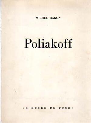 Poliakoff. Douze hors-texte.: Poliakoff, Serge - Michel Ragon:
