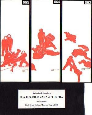 R.A.U.S.C.H. Zara & Tustra. Prozeßarbeit 2000 ff.: Karrenberg, Katharina: